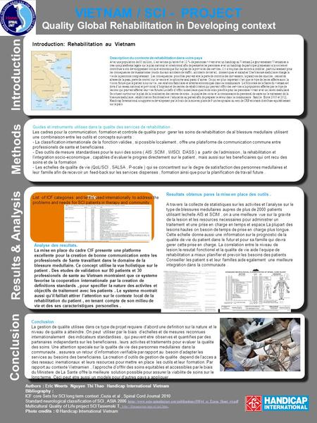 VIETNAM / SCI - PROJECT Quality Global Rehabilitation in Developing context z z Introduction Results & Analysis Analyse des resultats. La mise en place.