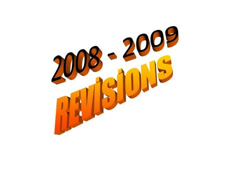 2008 - 2009 REVİSİONS.