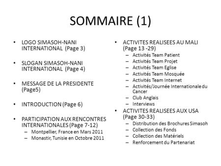 SOMMAIRE (1) LOGO SIMASOH-NANI INTERNATIONAL (Page 3) SLOGAN SIMASOH-NANI INTERNATIONAL (Page 4) MESSAGE DE LA PRESIDENTE (Page5) INTRODUCTION (Page 6)