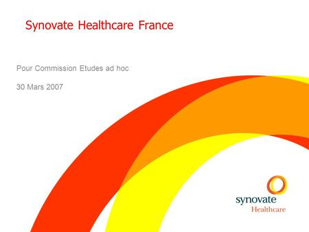 Synovate Healthcare France Pour Commission Etudes ad hoc 30 Mars 2007.