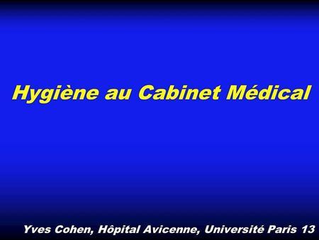 Les dechets des etablissements de soins ch carcassonne uma hygi ne hospitali re juin ppt - Cabinet medical paris 13 ...
