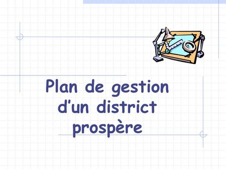 Plan de gestion dun district prospère. Nommez des comités de district forts.