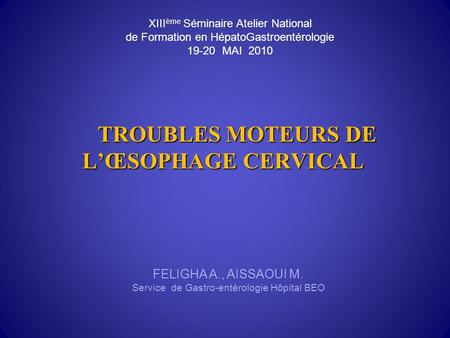 TROUBLES MOTEURS DE L'ŒSOPHAGE CERVICAL