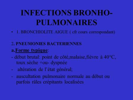 INFECTIONS BRONHO-PULMONAIRES