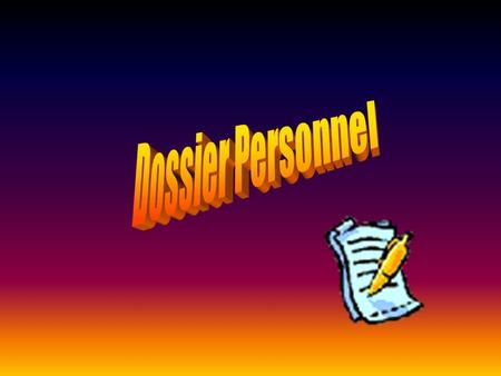 Dossier Personnel.