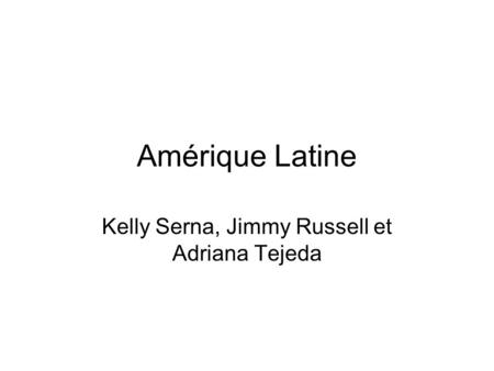Amérique Latine Kelly Serna, Jimmy Russell et Adriana Tejeda.