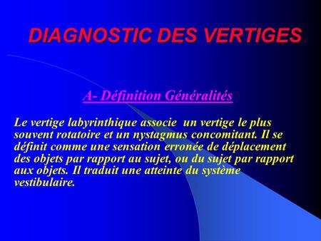 DIAGNOSTIC DES VERTIGES
