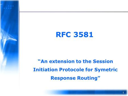 "RFC 3581 ""An extension to the Session Initiation Protocole for Symetric Response Routing"""