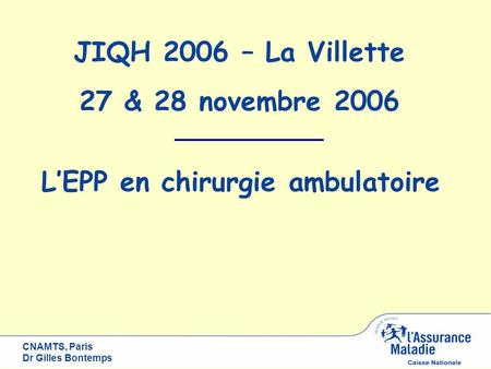 L'EPP en chirurgie ambulatoire