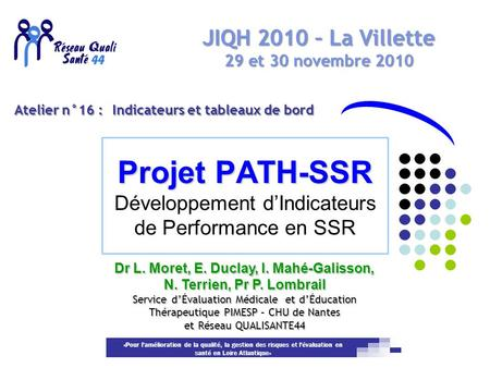 Projet PATH-SSR Développement d'Indicateurs de Performance en SSR
