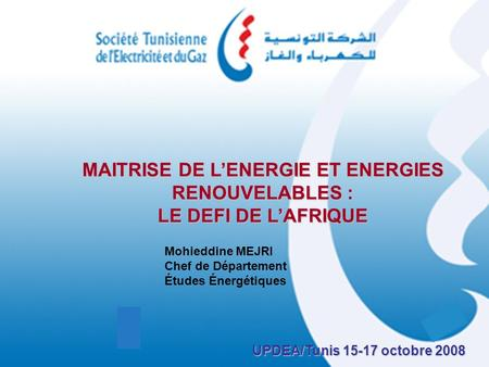 MAITRISE DE L'ENERGIE ET ENERGIES