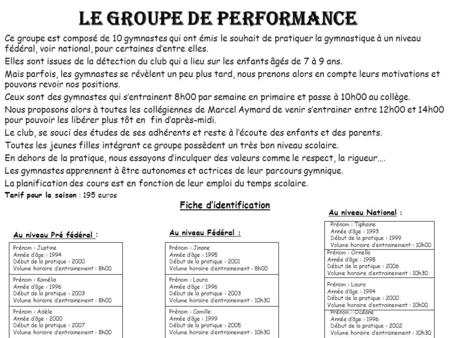 LE GROUPE DE PERFORMANCE