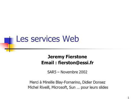 Les services Web Jeremy Fierstone