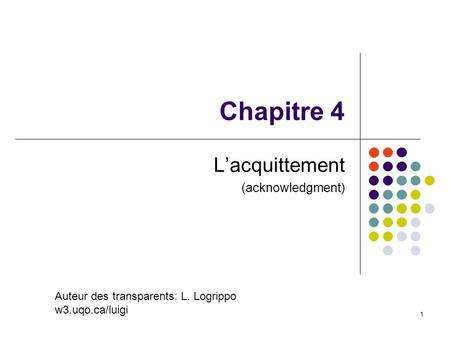 L'acquittement (acknowledgment)