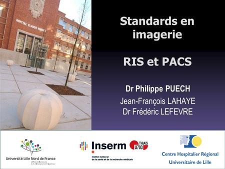 Standards en imagerie RIS et PACS