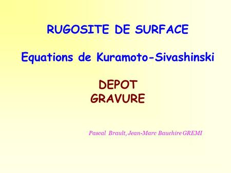 Equations de Kuramoto-Sivashinski