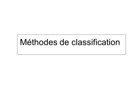 Méthodes de classification