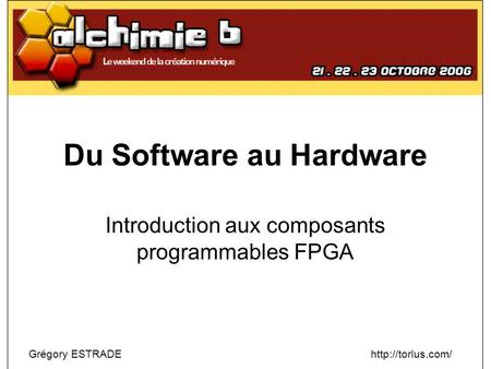 Du Software au Hardware