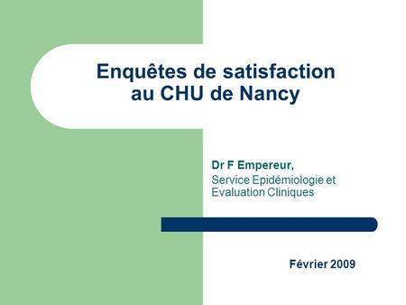 Enquêtes de satisfaction au CHU de Nancy