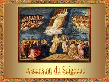 Ascension du Seigneur.