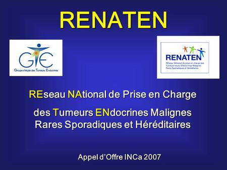 RENATEN REseau NAtional de Prise en Charge