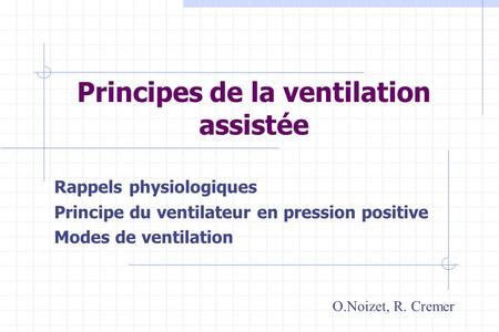 Principes de la ventilation assistée