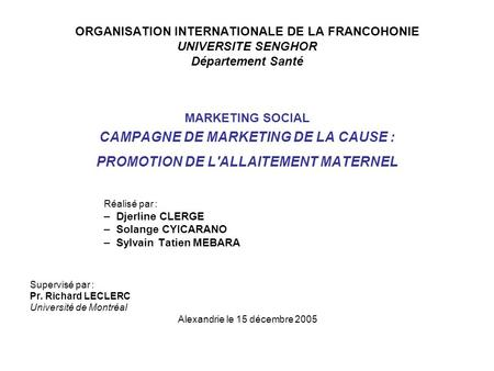 CAMPAGNE DE MARKETING DE LA CAUSE :