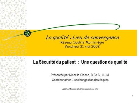La Sécurité du patient : Une question de qualité