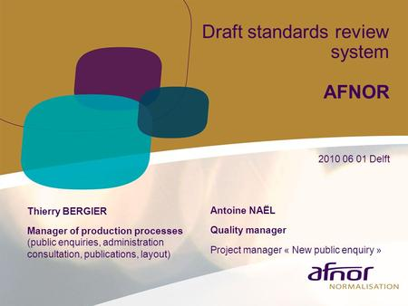 Draft standards review system AFNOR