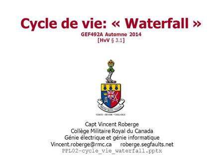 Cycle de vie: « Waterfall » GEF492A Automne 2014 [HvV § 3.1]