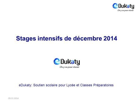 Stages intensifs de décembre 2014