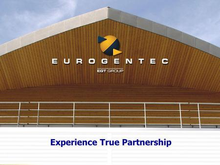 Experience True Partnership