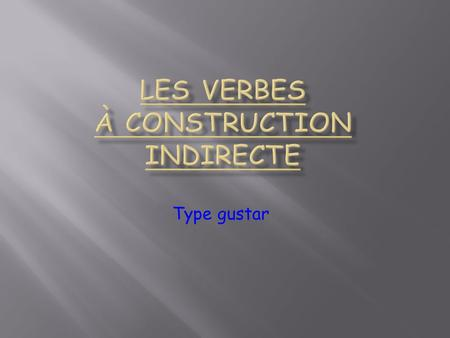 Les verbes à construction indirecte