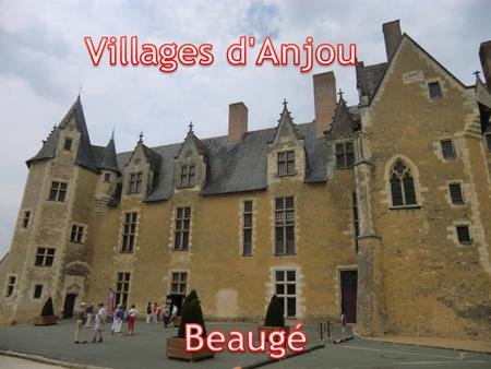 Villages d'Anjou Beaugé.