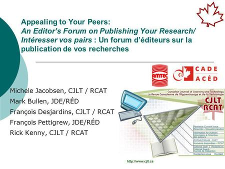 Appealing to Your Peers: An Editor's Forum on Publishing Your Research/ Intéresser vos pairs : Un forum d'éditeurs sur la publication de vos recherches.
