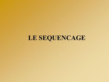 LE SEQUENCAGE. OPTIMISATION DE LA RÉACTION DE SEQUENCE  QUALITE DE LA MATRICE - Produit de PCR : Purification (élimination des amorces,