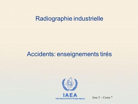 Cours de radiographie industrielle