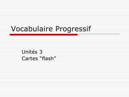 "Vocabulaire Progressif Unités 3 Cartes ""flash"". qualités qualities."