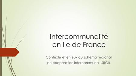 Intercommunalité en Ile de France