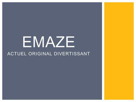 Emaze Actuel Original Divertissant