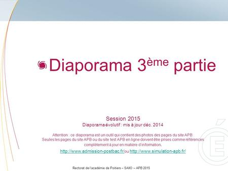 Diaporama 3ème partie Session 2015