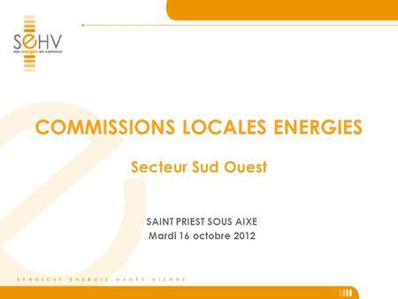 bujaleuf mercredi 30 novembre 2011 commissions locales energies secteur sud est ppt t l charger. Black Bedroom Furniture Sets. Home Design Ideas