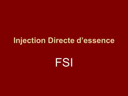 Injection Directe d'essence