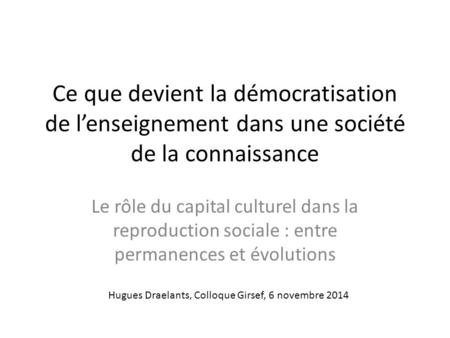 Hugues Draelants, Colloque Girsef, 6 novembre 2014