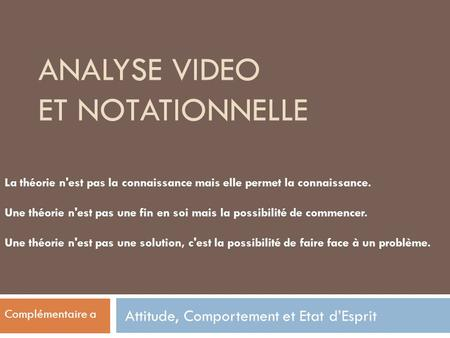 ANALYSE VIDEO et notationnelle