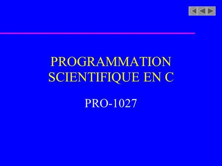 PROGRAMMATION SCIENTIFIQUE EN C