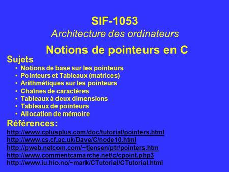 Notions de pointeurs en C
