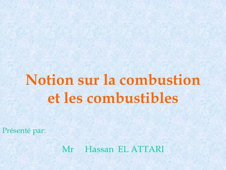 Notion sur la combustion