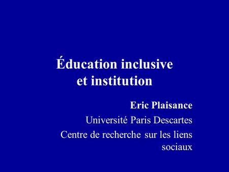 Éducation inclusive et institution
