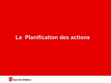 La Planification des actions